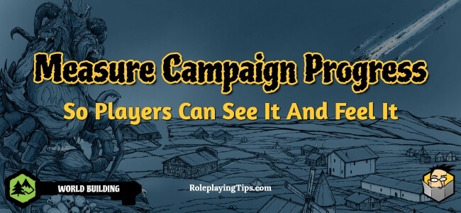 measure-campaign-progress-so-players-can-see-it-and-feel-it