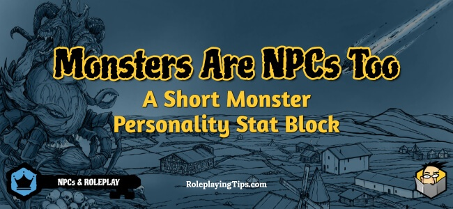 monsters-are-npcs-too-a-short-monster-personality-stat-block