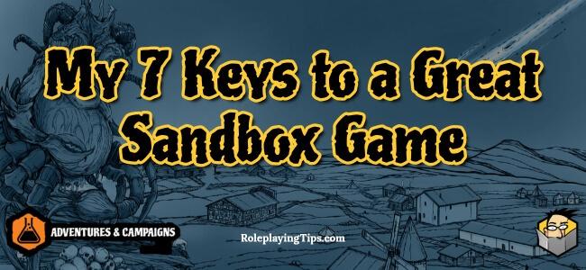my-7-keys-to-a-great-sandbox-game