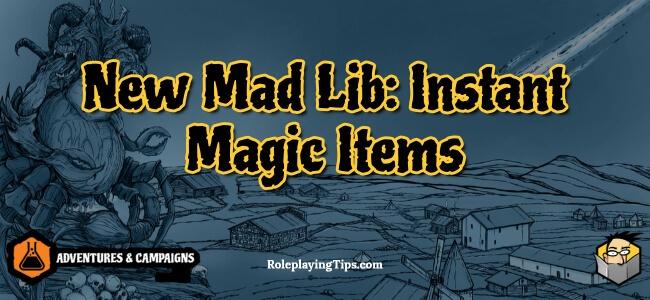 new-mad-lib-instant-magic-items