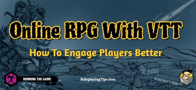 online-rpg-with-vtt-how-to-engage-players-better