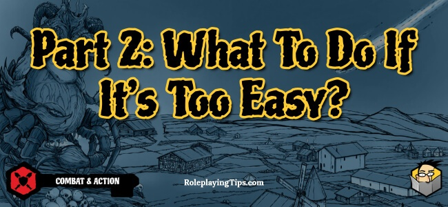 part2-what-to-do-if-its-too-easy