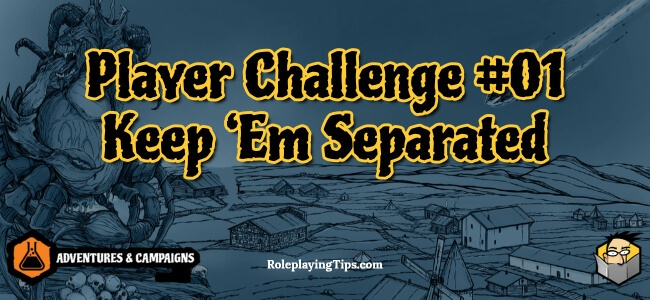 player-challenge-01-keep-em-separated(1)