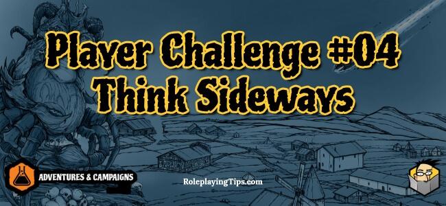 player-challenge-04-think-sideways
