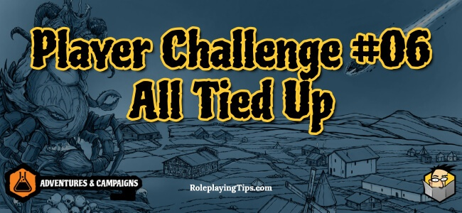 player-challenge-06-all-tied-up