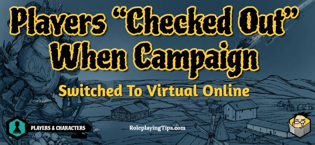 players-checked-out-when-campaign-switched-to-virtual-online