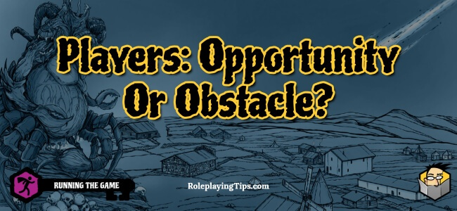 players-opportunity-or-obstacle