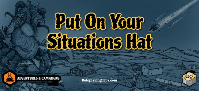 put-on-your-situations-hat