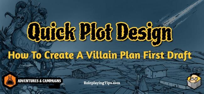 quick-plot-design-how-to-create-a-villain-plan-first-draft