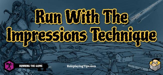run-with-the-impressions-technique