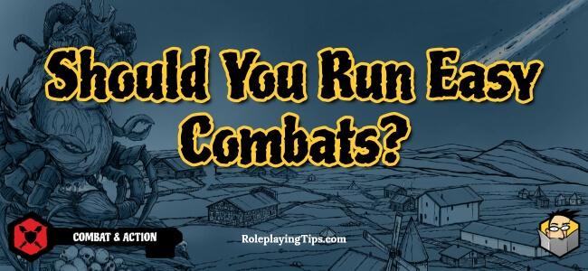 should-you-run-easy-combats
