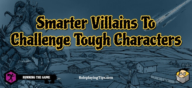 smarter-villains-to-challenge-tough-characters