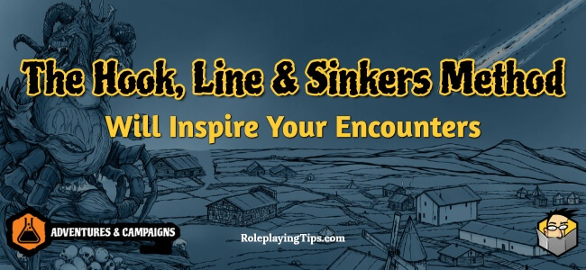 the-hook-line-&-sinkers-method-will-inspire-your-encounters