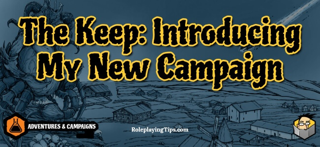 the-keep-introducing-my-new-campaign