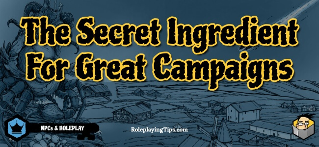 the-secret-ingredient-for-great-campaigns