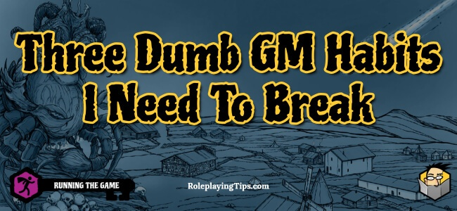 three-dumb-gm-habits-i-need-to-break