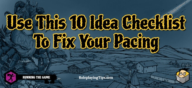 use-this-10-idea-checklist-to-fix-your-pacing