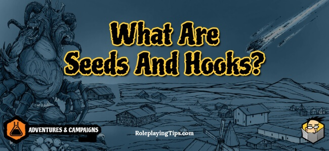 what-are-seeds-and-hooks