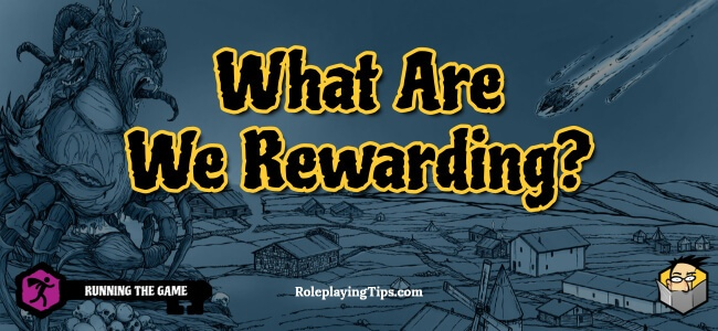 what-are-we-rewarding