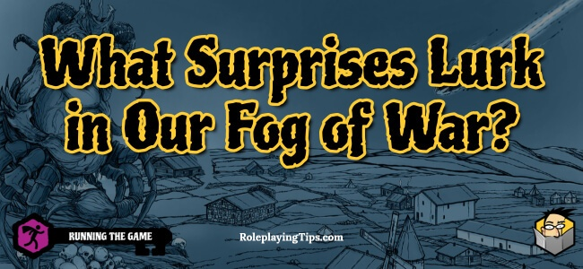 what-surprises-lurk-in-our-fog-of-war