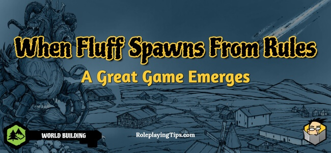 when-fluff-spawns-from-rules-a-great-game-emerges