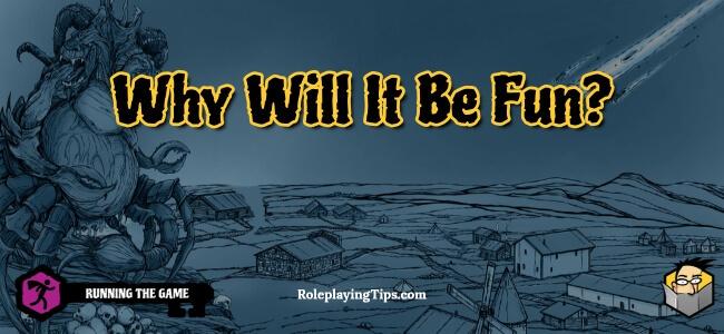 why-will-it-be-fun
