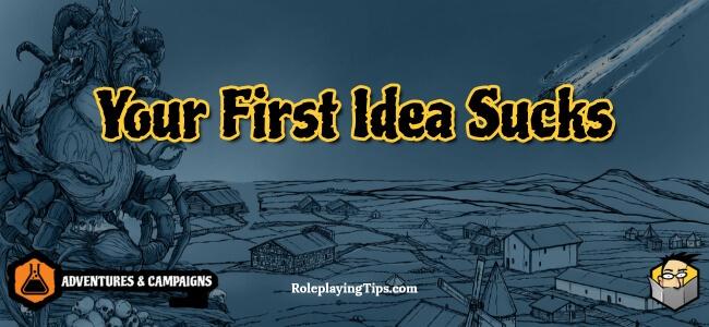 your-first-idea-sucks(1)