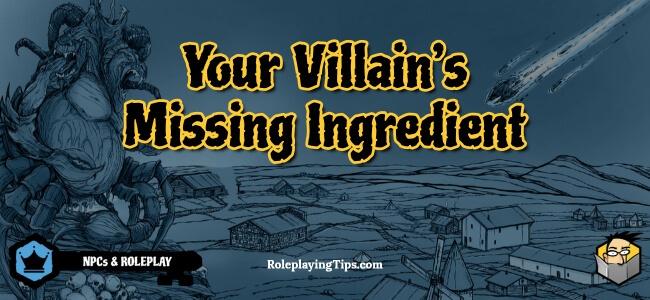 your-villain's-missing-ingredient